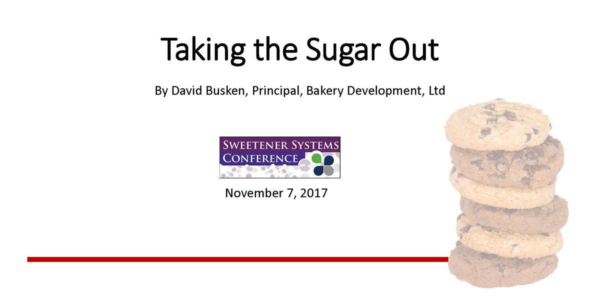 DAVID BUSKEN TAKING SUGAR OUT BAKED PRODUCTS 2017 SSC