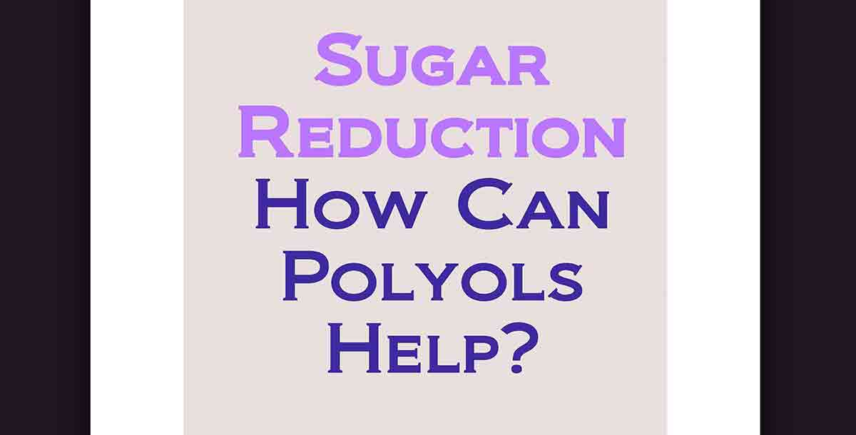 A sign with the question asking how polyols can be used to reduce sugar.