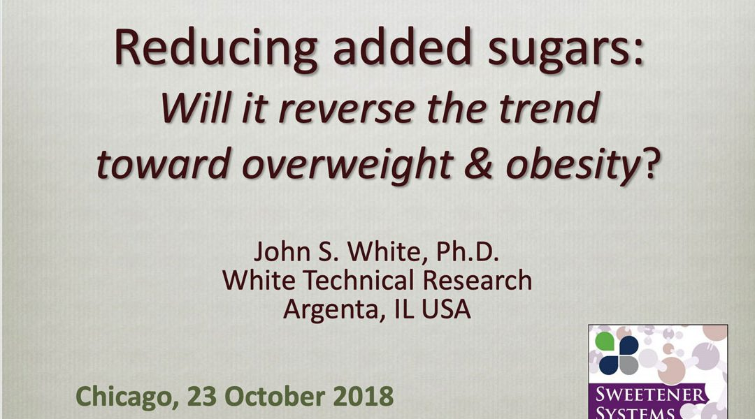 Reducing Added Sugars: Will it Reverse the Trend towards Overweight & Obesity?