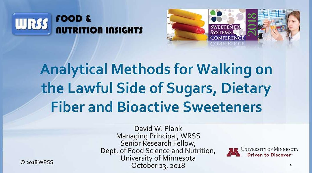 Analytical Methods: Sugar, Fiber and Bioactive Sweeteners Presentation