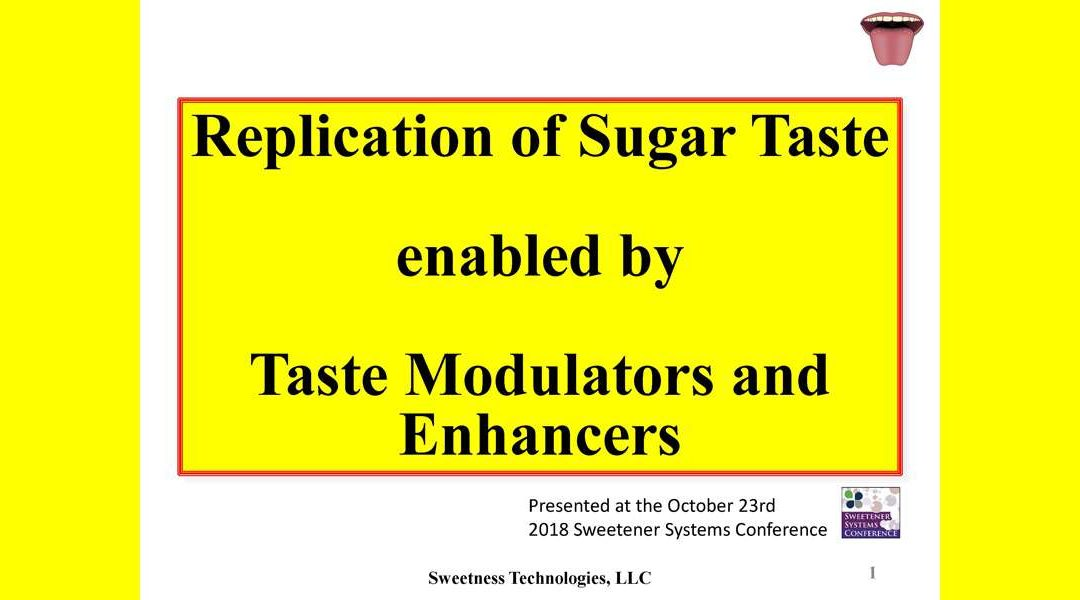 Replication of Sugar Taste and Modulators-Enhancers Presentation