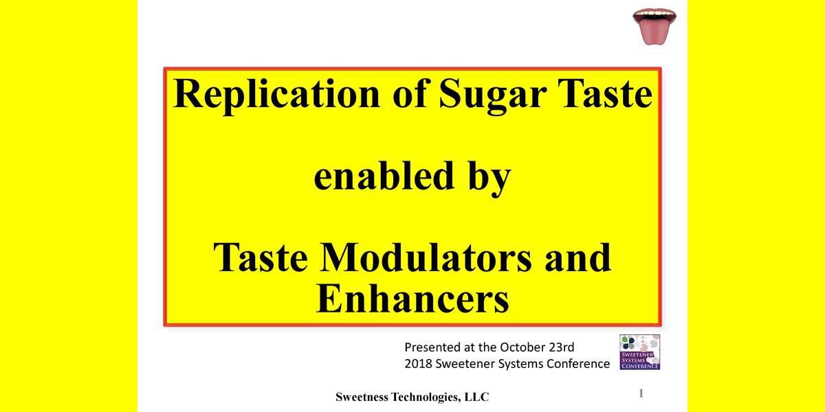 GRANT DUBOIS REPLICATION OF SUGAR TASTE-MODULATORS ENHANCERS 2018