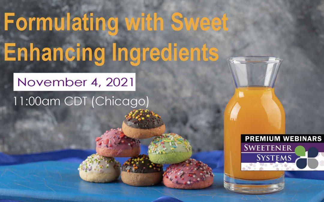 2021 Sweetener Systems Premium Webinar