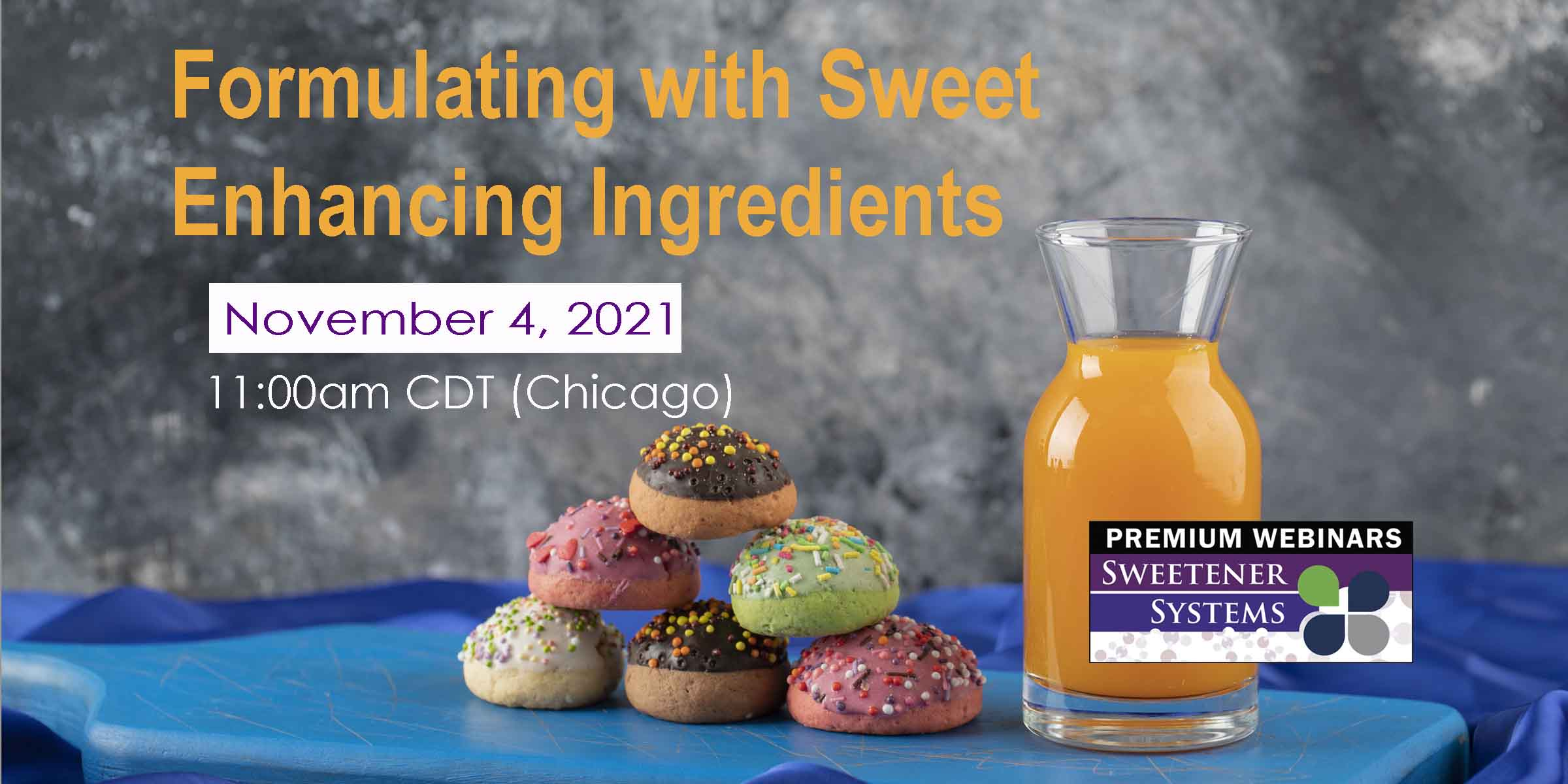 2021 Sweeteners Systems remium Webinar